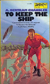To Keep The Ship - A Bertram Chandler