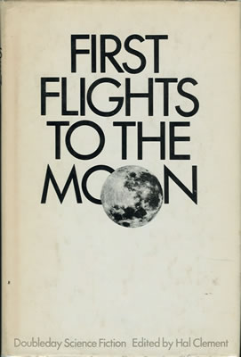 First Flights to the Moon 1970