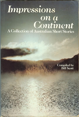 Impressions on a Continent, A collection of Australian Stories 1983