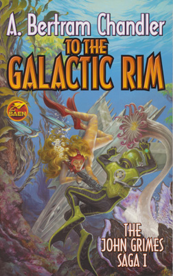 To the Galactic Rim - The John Grimes Saga I
